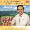 Cover of the album Die beliebtesten Volkslieder mit Heinz Koch