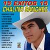 Couverture de l'album 15 Exitos 15 - Chalino Sanchez