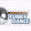 Couverture de l'album Essential 80's: Funky Dance
