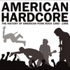 Cover of the album American Hardcore (The History of American Punk Rock 1980-1986)