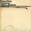 Couverture de l'album The Best of Omni Trio, Vol. 1