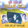 Cover of the album These Are My Mountains - The Best Of Brian Coll