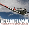 Cover of the album We'll Meet Again: The Great Songs Of World War 2