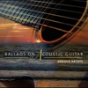 Cover of the album Ballads On Acoustic Guitar