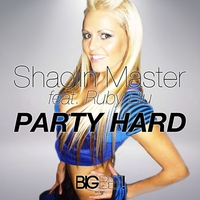 Cover of the track Party Hard (Remixes) [feat. Ruby Blu] - EP