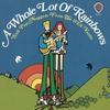 Couverture de l'album A Whole Lot of Rainbows: Soft Pop Nuggets from the WEA Vaults