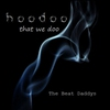 Couverture de l'album Hoodoo that We Doo