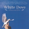 Couverture de l'album White Dove - The Bluegrass Gospel Collection