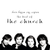 Couverture de l'album Under the Milky Way - The Best of The Church