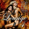 Couverture de l'album Lounge Top 55, Vol. 4 (Deluxe Version)