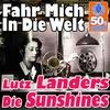 Couverture de l'album Fahr Mich In Die Welt (Digitally Remastered) - Single