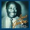 Couverture de l'album Louis Jordan: Let the Good Times Roll - The Anthology 1938-1953