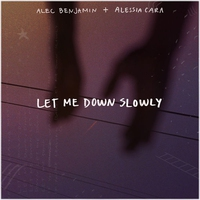 Cover of the track Let Me Down Slowly (feat. Alessia Cara) - Single
