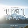 Cover of the album You Make Me Brave (Live)