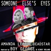 Cover of the album Someone Else's Eyes (Boy George, Kinky Roland Mix) - EP