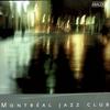 Cover of the album Montréal Jazz Club