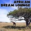 Couverture de l'album African Dream Lounge, Vol. 2