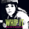 Cover of the album Whip It: Music From the Motion Picture