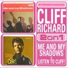 Cover of the album Me and My Shadows / Listen to Cliff! (Remastered)