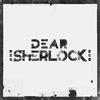 Couverture de l'album Dear Sherlock EP