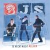 Couverture de l'album Je Vecht Nooit Alleen - Single