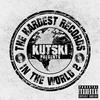 Couverture de l'album The Hardest Records in the World, Vol. 2 (Mixed by Kutski)