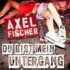 Cover of the album Du bist mein Untergang - Single