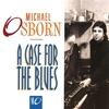 Couverture de l'album A Case for the Blues