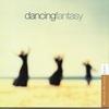 Couverture de l'album Dancing Fantasy