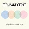 Cover of the album Wenn das Feuerwerk landet (Deluxe)