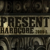 Cover of the album Present Hardcore 2009-I