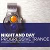 Cover of the album Night and Day - Progressive Trance