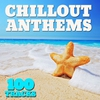 Couverture de l'album Chillout Anthems 100 Tracks