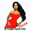 Cover of the album If I Can't Have You - Single