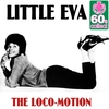 Couverture de l'album The Loco-Motion (Remastered) - Single
