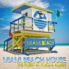Couverture de l'album Miami Beach House (The Finest In Vocal House)