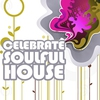 Couverture de l'album Celebrate Soulful House, Vol. 4 (Best of Loungy Chillhouse Tunes from Vocal to Deep Music)