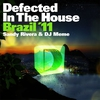 Cover of the album Defected In the House Brazil '11 (Mixed by Sandy Rivera & DJ Meme)