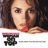 Couverture de l'album Woman On Top (Music from the Motion Picture)