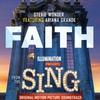 "Couverture de l'album Faith (feat. Ariana Grande) [From ""Sing""] - Single"