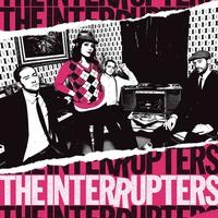 Couverture du titre The Interrupters (Deluxe Edition)