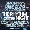 Cover of the album The Rhythm of the Night (Corti & LaMedica Remix 2k13) [Remixes] - Single