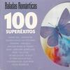 Cover of the album Baladas Románticas - 100 Superéxitos