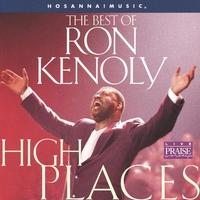 Couverture du titre High Places: The Best of Ron Kenoly