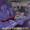 Cover of the album Which Doobie U B?