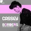 Couverture de l'album Borders (Crystal Rock Remix) - Single