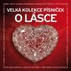 Cover of the album Velká kolekce písniček o lásce