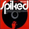 Couverture de l'album You've Been Spiked (Bonus Track Version)