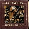 Couverture de l'album Ludacris Presents...Disturbing Tha Peace (Explicit Version)