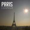 Cover of the album Paris Lounge: Chill Out